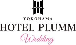 YOKOHAMA HOTEL PLUMM Wedding